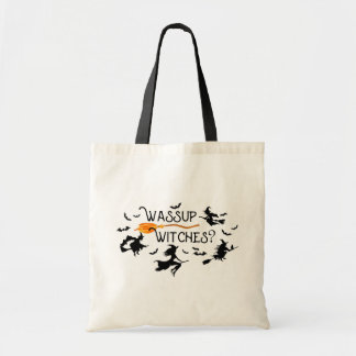 Wassup Witches? Halloween Tote Bag