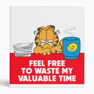 Waste my Time Binder