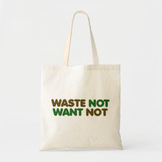 Waste not want not on earth day tote bag