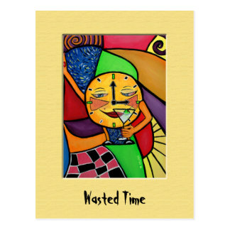 WaStEd TiMe Colorful Postcard