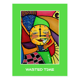 Wasted Time On Bright Green  - Time Pieces Postcard