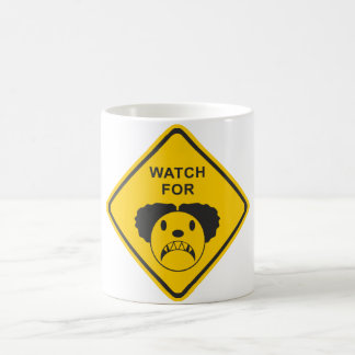 Watch For Clown Coffee Mug