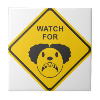 Watch For Clown Tile
