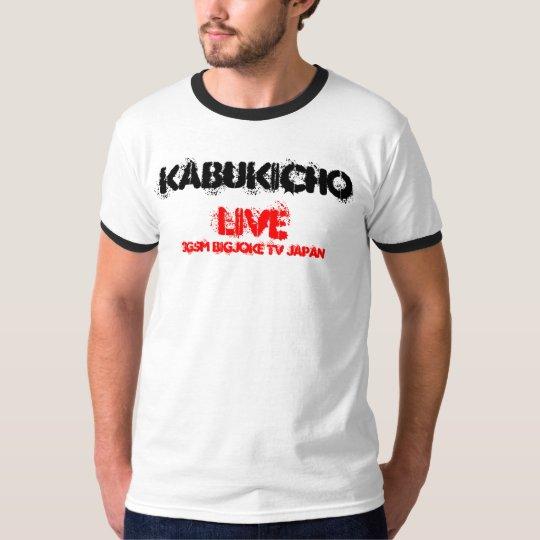 watch  kabukicho  live@ 3gsm bigjoke  tv T-Shirt