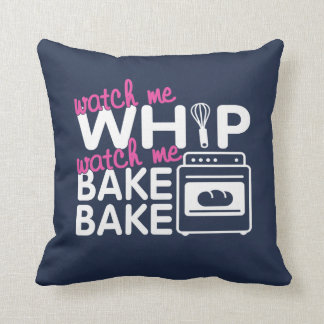 WATCH ME BAKE BAKE THROW PILLOW
