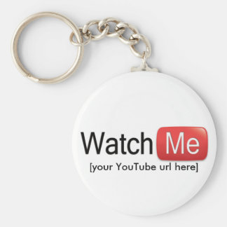 Watch Me on YouTube (Basic) Basic Round Button Keychain