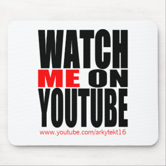 Watch Me on YouTube | Modern (Dark) Mouse Pad