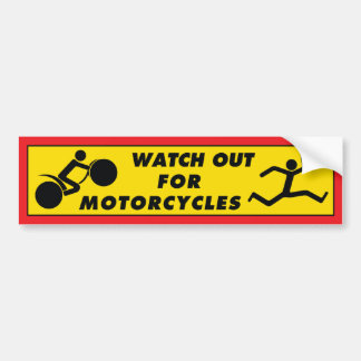 Watch Out For Motorcycles Bumper Sticker