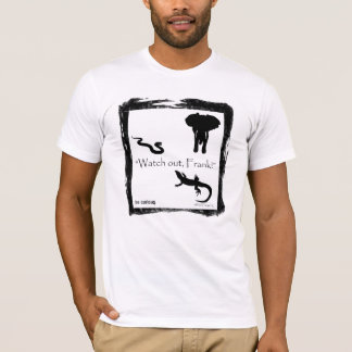 """""""Watch out, Frank!"""" Wild Things T T-Shirt"""