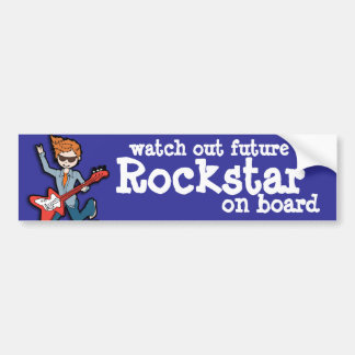 Watch out future Rockstar on board bumper sticker
