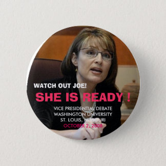 WATCH OUT JOE, VICE PRESIDENTIAL ... 2 INCH ROUND BUTTON