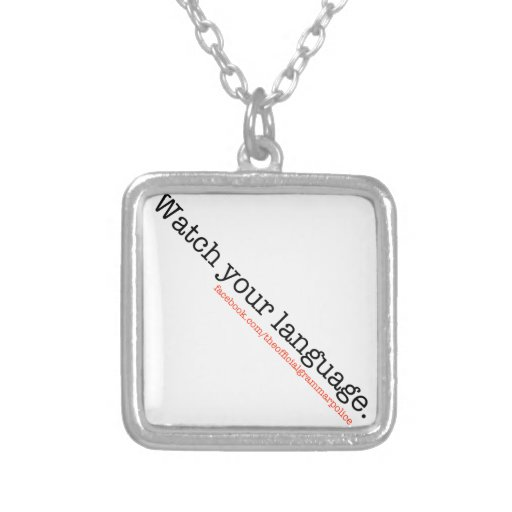 Watch Your Language Necklaces