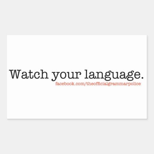 Watch Your Language Sticker