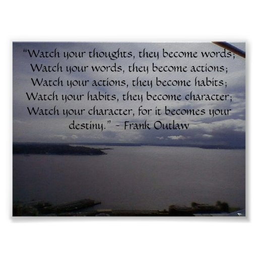 """""""Watch your thoughts, they become word... Poster"""