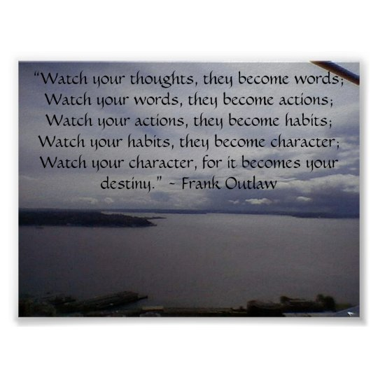 """Watch your thoughts, they become word... Poster"