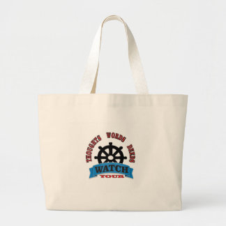 watch your thoughts words deeds large tote bag