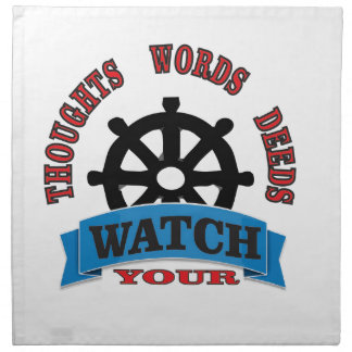 watch your thoughts words deeds napkin