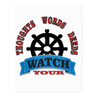 watch your thoughts words deeds postcard
