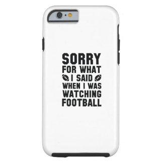 Watching Football Tough iPhone 6 Case