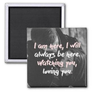 Watching You Loving You Magnet