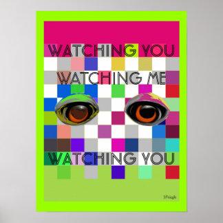 Watching You Watching Me Pop Art Poster