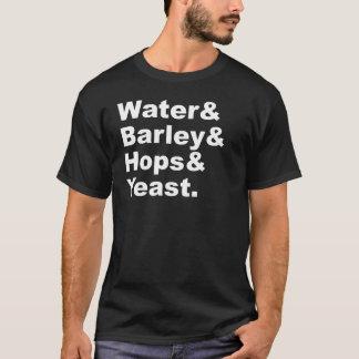 Water & Barley & Hops & Yeast | Beer Ingredients T-Shirt