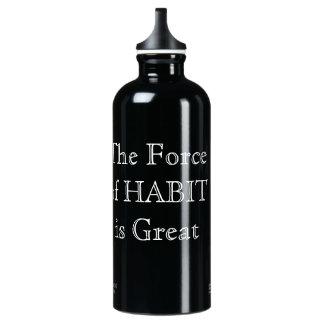 Water Bottle The Force of Habit is Great - 0.6 l