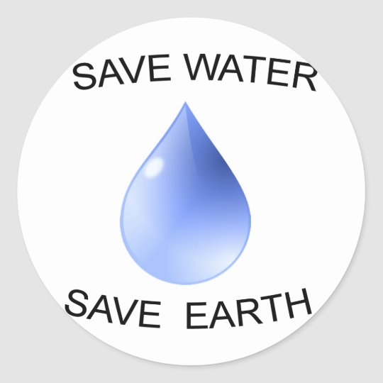 Water Conservation products! Classic Round Sticker
