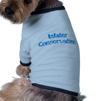 Water Conservation Products & Designs! Pet Tee Shirt