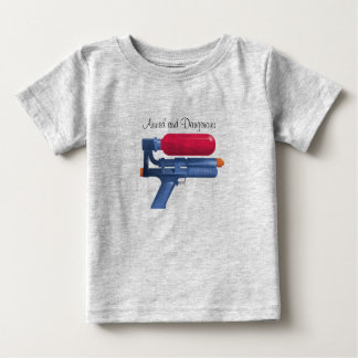 Water Gun Armed And Dangerous Baby T-Shirt