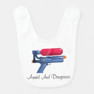 Water Gun Armed And Dangerous Bib