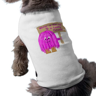 Water is the way to a healthy future! pet t-shirt