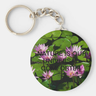 Water lilies,  NATURE IS OUR UNIVERSAL COMFORTER Basic Round Button Keychain
