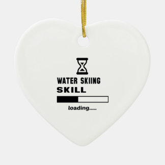 Water Skiing skill Loading...... Ceramic Ornament