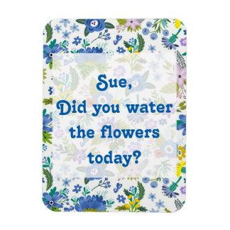 Water the Flowers | Blue Garden Reminder Magnet