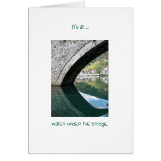 Water Under The Bridge, in Montenegro Card