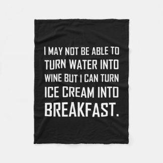 Water Wine Ice Cream Breakfast Joke Fleece Blanket