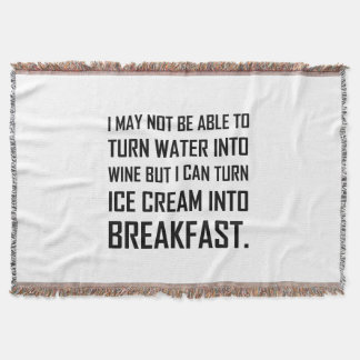 Water Wine Ice Cream Breakfast Joke Throw Blanket