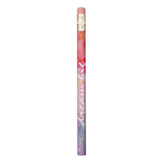 Watercolor Abstract Dream Big Pencil