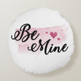 Watercolor Be Mine Round Throw Pillow