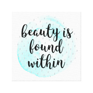 Watercolor Beauty Quote Canvas Print
