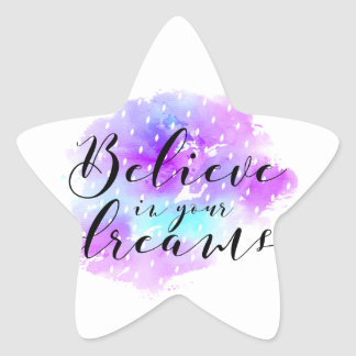 Watercolor Believe in Your Dreams Quote Star Sticker
