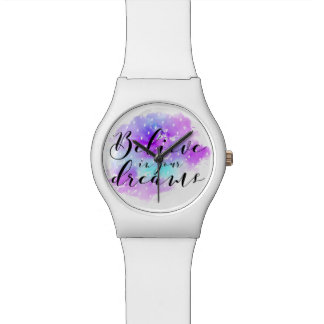 Watercolor Believe in Your Dreams Quote Watch