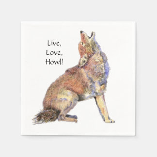 Watercolor Coyote Live, Love, Howl Fun Life Quote Disposable Napkins