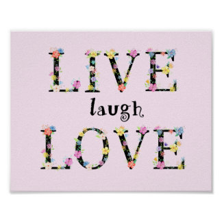 Watercolor Floral Letter Live Laugh Love Poster