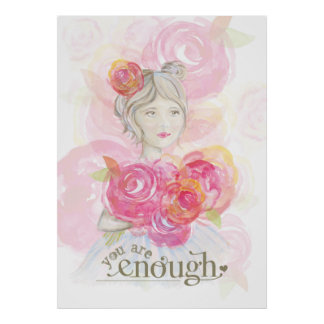 Watercolor girl with flowers _ You Are Enough Poster