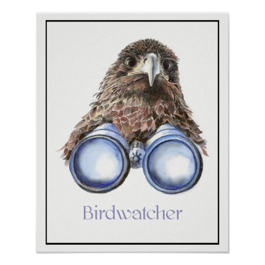 Watercolor Hawk with Binoculars Birdwatching you Poster