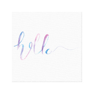 Watercolor Hello Text on a Canvas Print