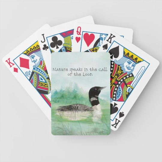 Watercolor Loon Nature Speaks Call of Loon Quote Bicycle Playing Cards