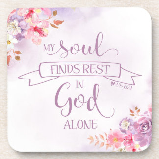 Watercolor My Soul Finds Rest, Ps 62:1 Coaster